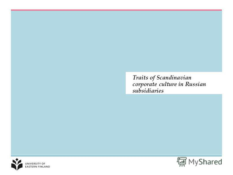 Traits of Scandinavian corporate culture in Russian subsidiaries