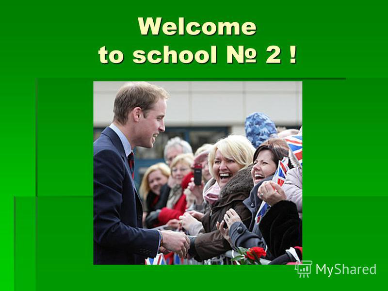 Welcome to school 2 !