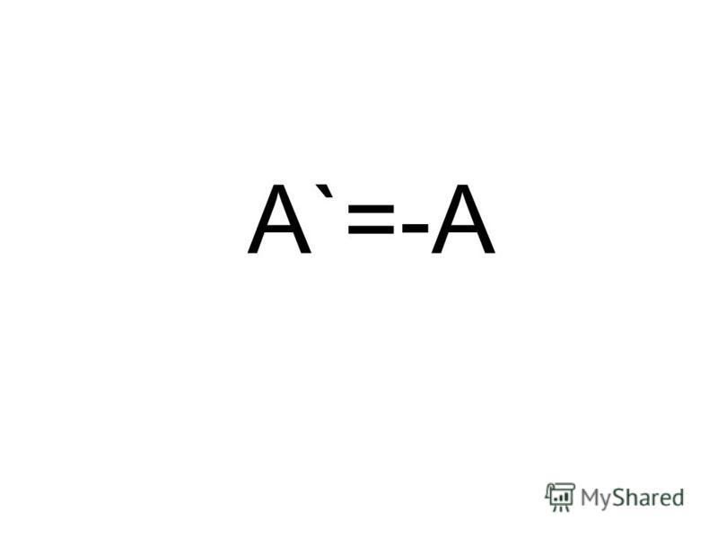 A`=-A