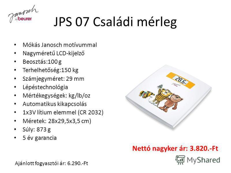 JPS 07 Családi mérleg Mókás Janosch motívummal Nagyméretű LCD-kijelző Beosztás:100 g Terhelhetőség:150 kg Számjegyméret: 29 mm Lépéstechnológia Mértékegységek: kg/lb/oz Automatikus kikapcsolás 1x3V lítium elemmel (CR 2032) Méretek: 28x29,5x3,5 cm) Sú