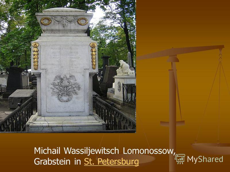 Michail Wassiljewitsch Lomonossow, Grabstein in St. PetersburgSt. Petersburg