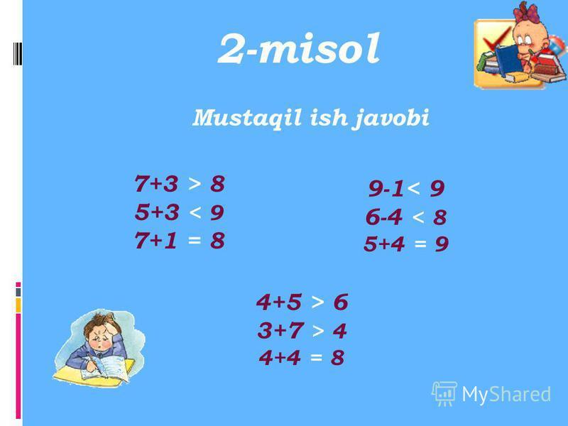 2-misol Mustaqil ish 7+3 8 5+3 9 7+1 8 9-1 9 6-4 8 5+4 9 4+5 6 3+7 4 4+4 8