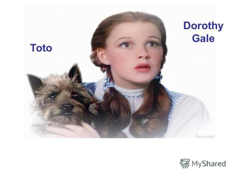 Dorothy Gale Toto