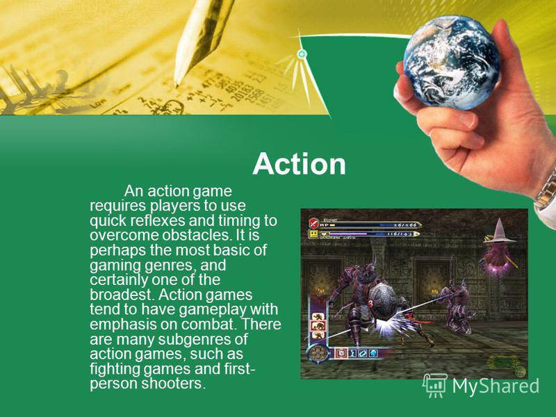 Classes of games Action Shooter Action-adventure Construction and management simulation Life simulation Strategy RPG MMORPG Sport Racing