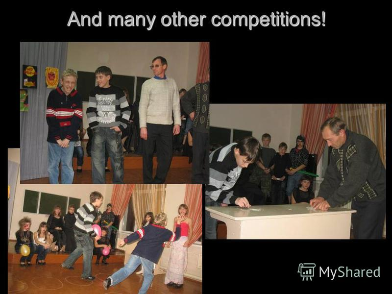 And many other competitions!