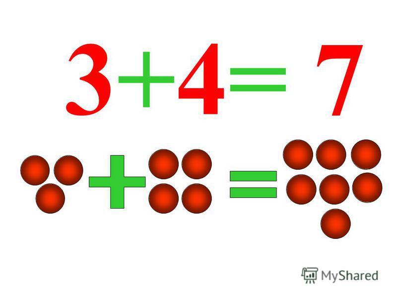 3+4= 7