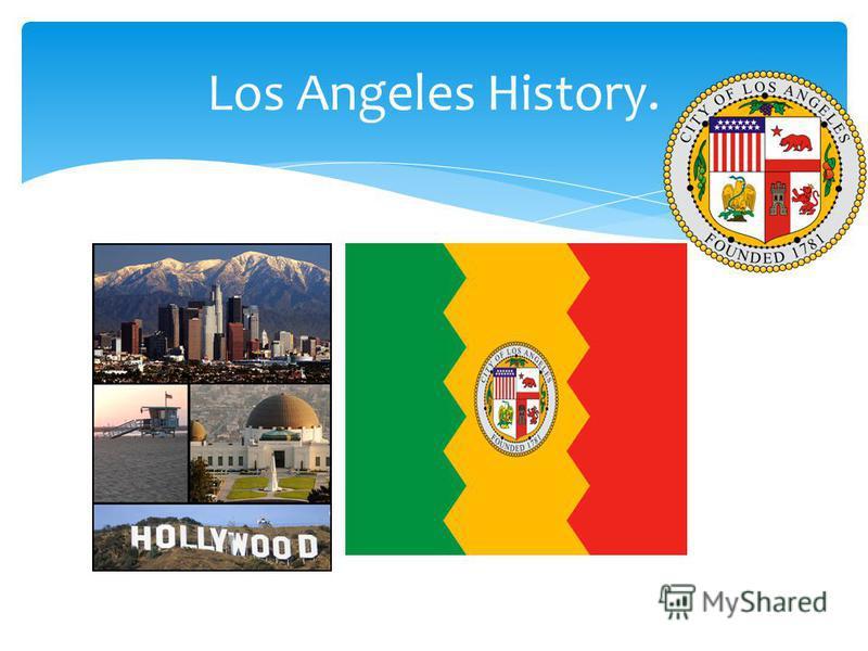 Los Angeles History.