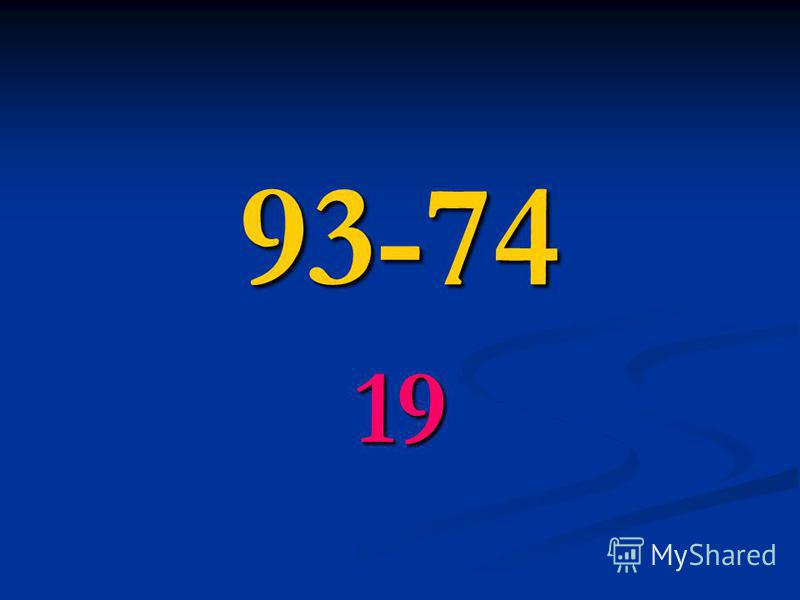 93-74 19