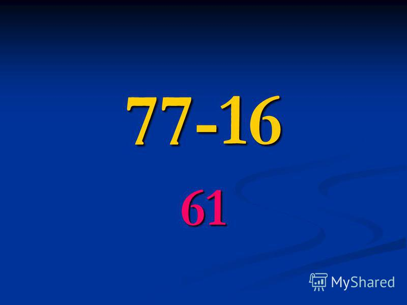 77-16 61