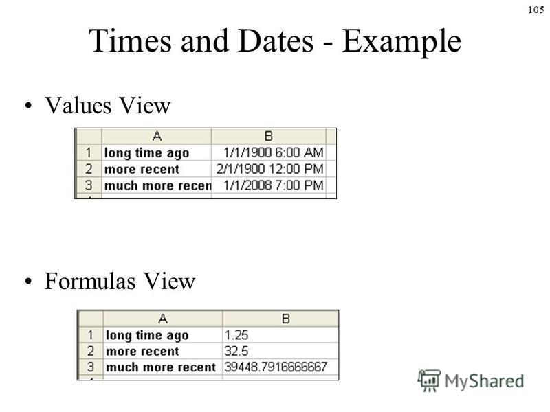 105 Times and Dates - Example Values View Formulas View