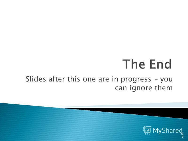 Slides after this one are in progress – you can ignore them 156