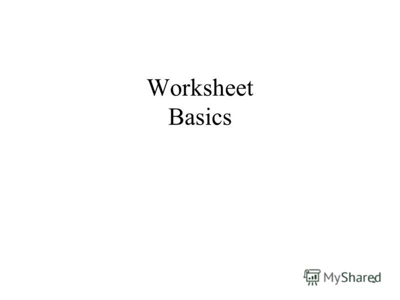 Worksheet Basics 2