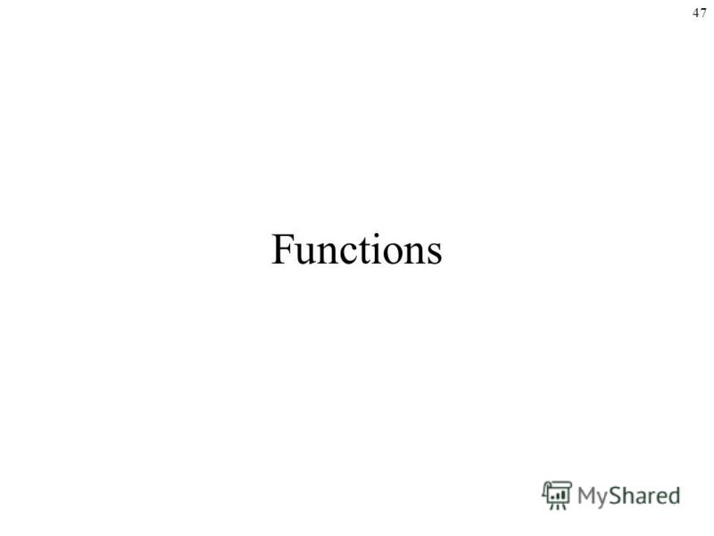 47 Functions
