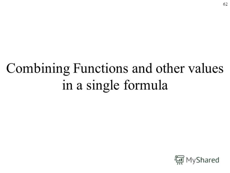 62 Combining Functions and other values in a single formula