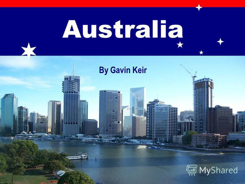 Australia By Gavin Keir
