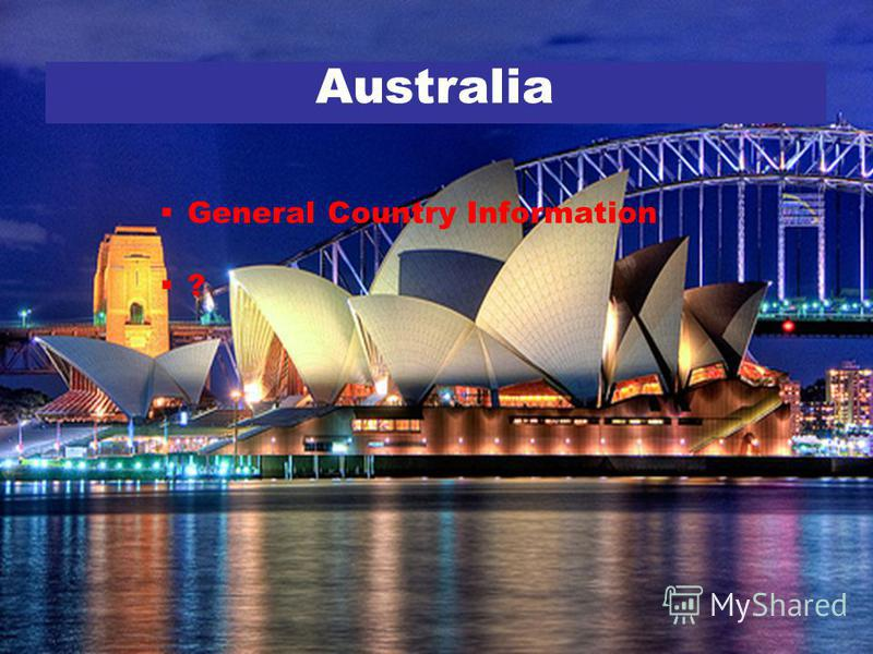 General Country Information ? Australia