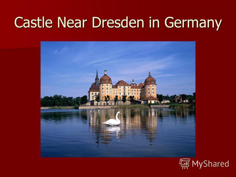 Castle Near Dresden in Germany