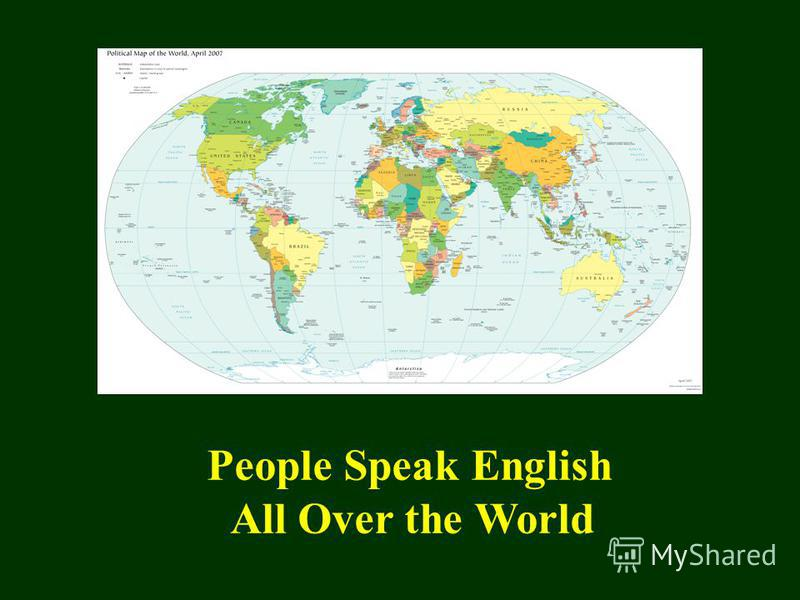 People Speak English All Over the World