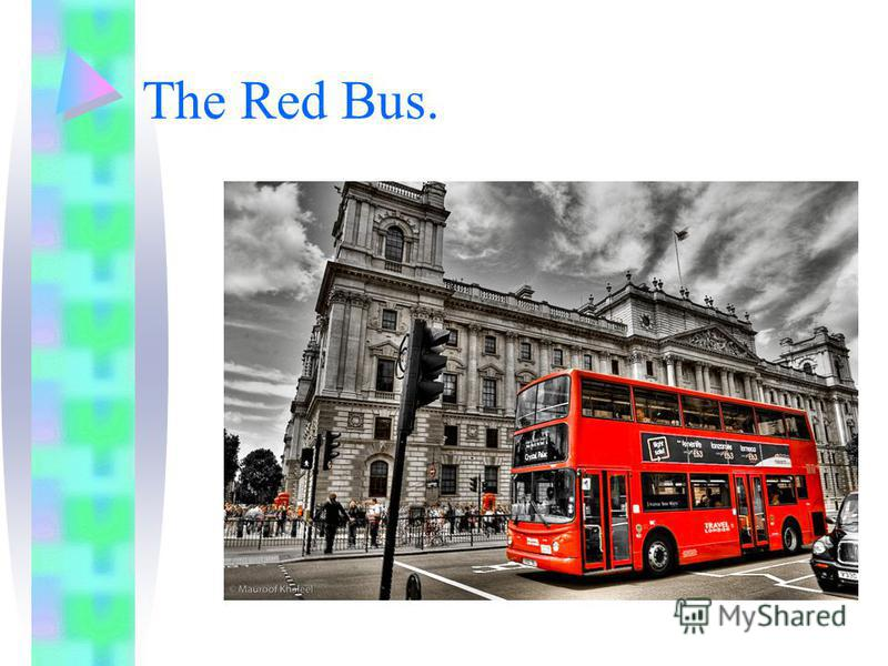 The Red Bus.