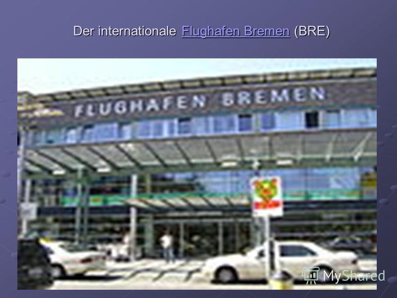 Der internationale Flughafen Bremen (BRE) Flughafen BremenFlughafen Bremen