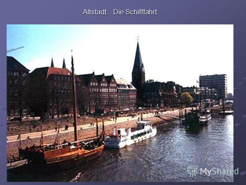 Altstadt. Die Schifffahrt.