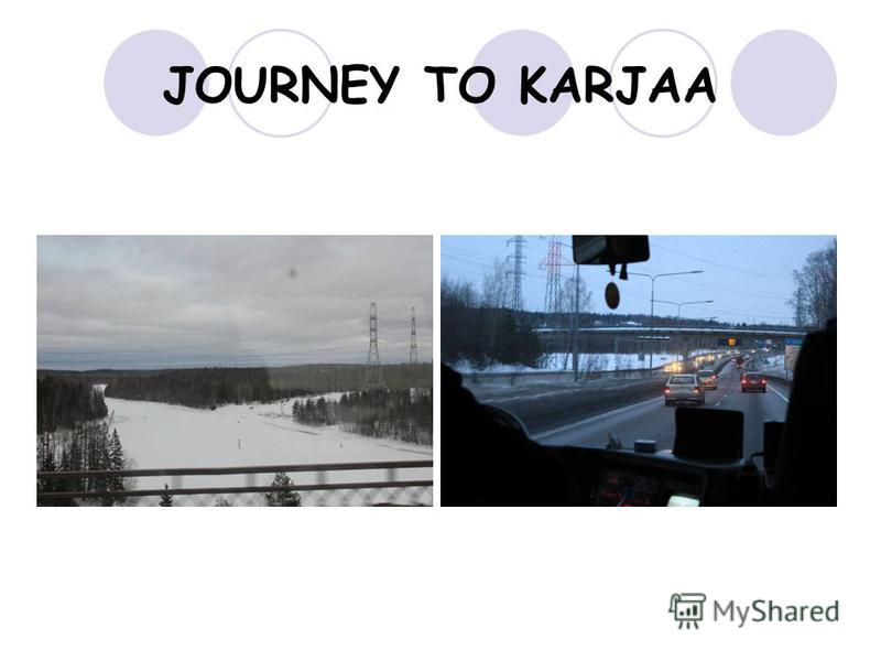 JOURNEY TO KARJAA