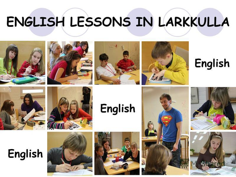 English ENGLISH LESSONS IN LARKKULLA English