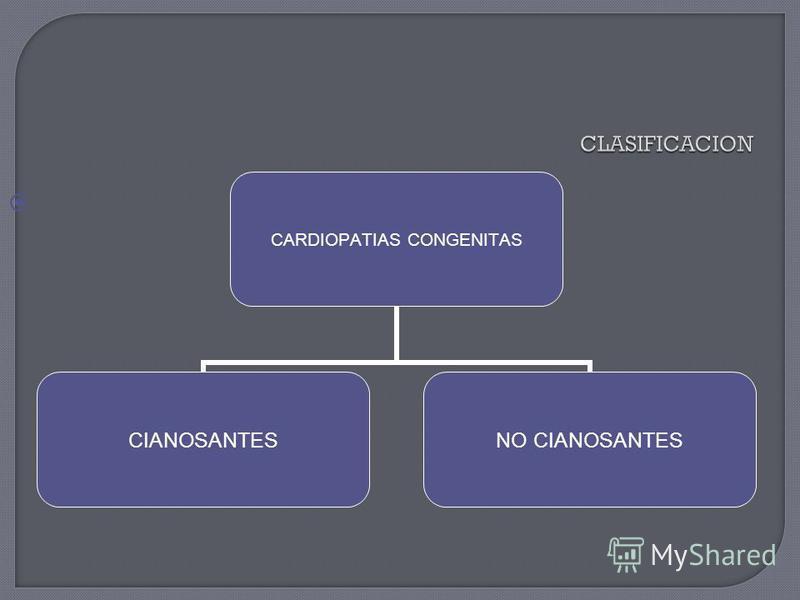CARDIOPATIAS CONGENITAS CIANOSANTES NO CIANOSANTES
