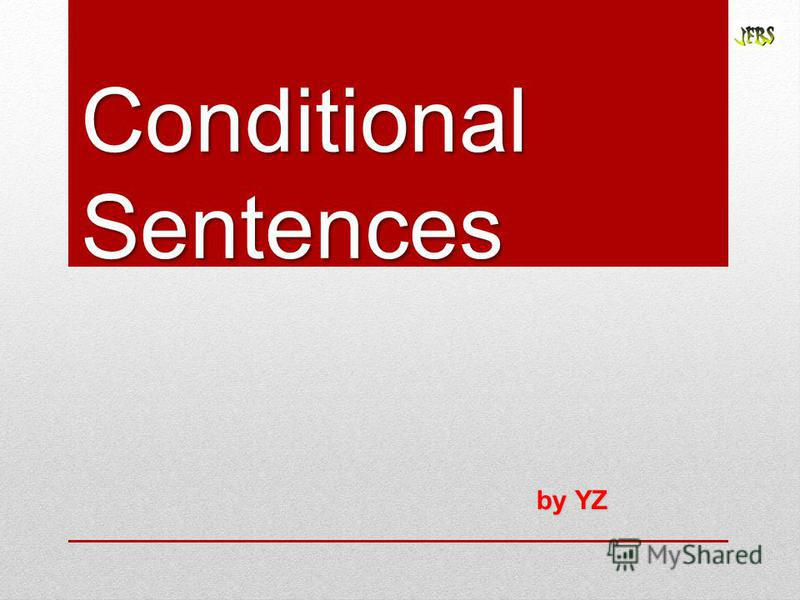 Conditional Sentences by YZ