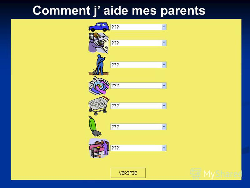 Comment j aide mes parents