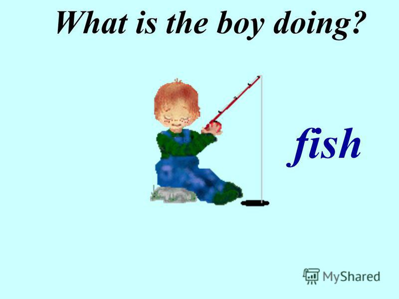 What is the boy doing? fish