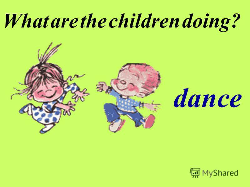 What are the children doing? dance