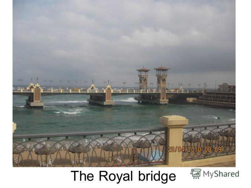 The Royal bridge