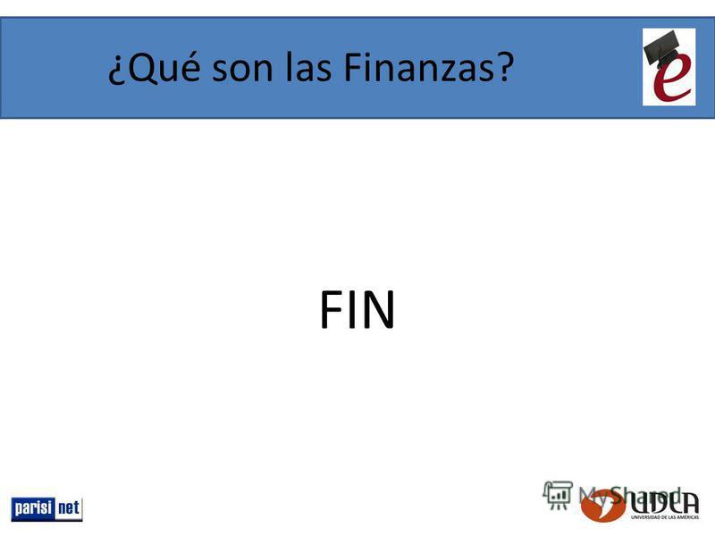 ¿Qué son las Finanzas? FIN