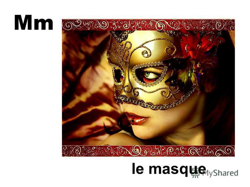 Mm le masque