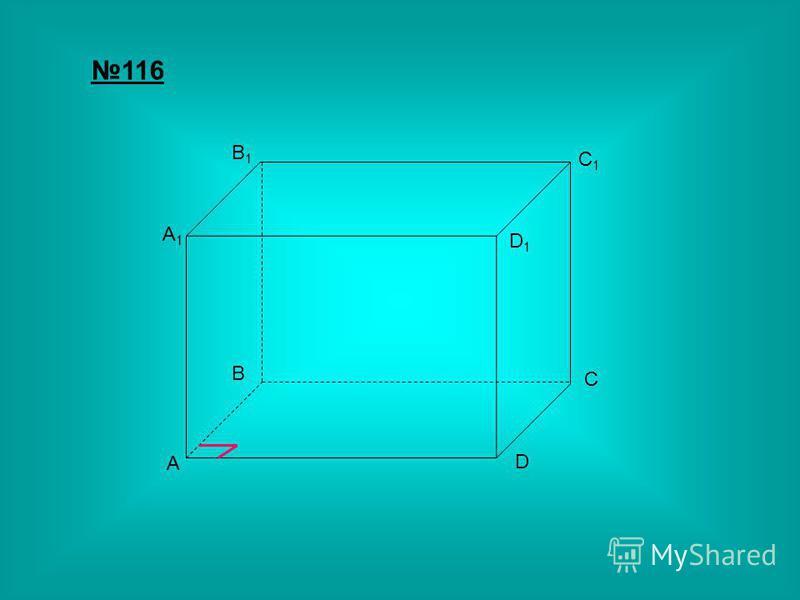 A A1A1 C D B B1B1 C1C1 D1D1 116