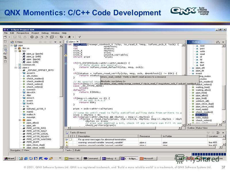 37 QNX Momentics: C/C++ Code Development