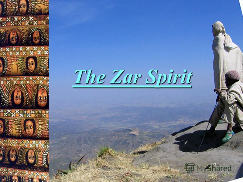 The Zar Spirit