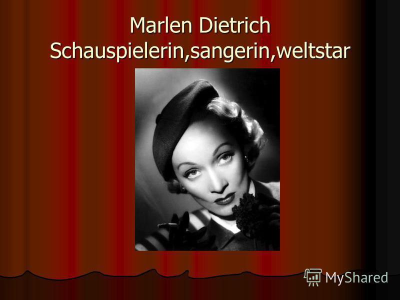 Marlen Dietrich Schauspielerin,sangerin,weltstar
