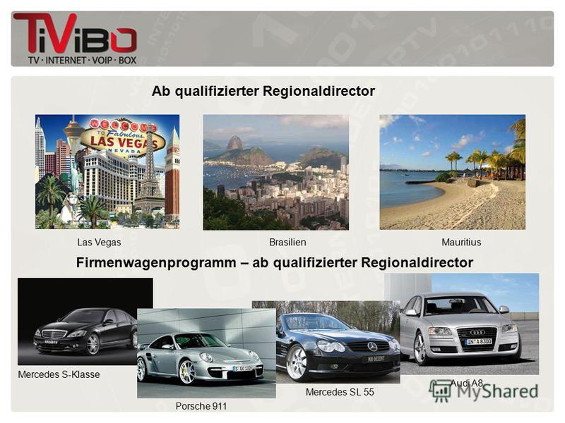 Ab qualifizierter Regionaldirector Las VegasBrasilienMauritius Firmenwagenprogramm – ab qualifizierter Regionaldirector Mercedes S-Klasse Mercedes SL 55 Audi A8 Porsche 911