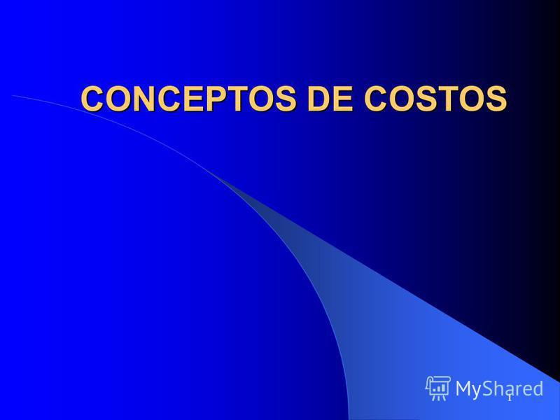 1 CONCEPTOS DE COSTOS