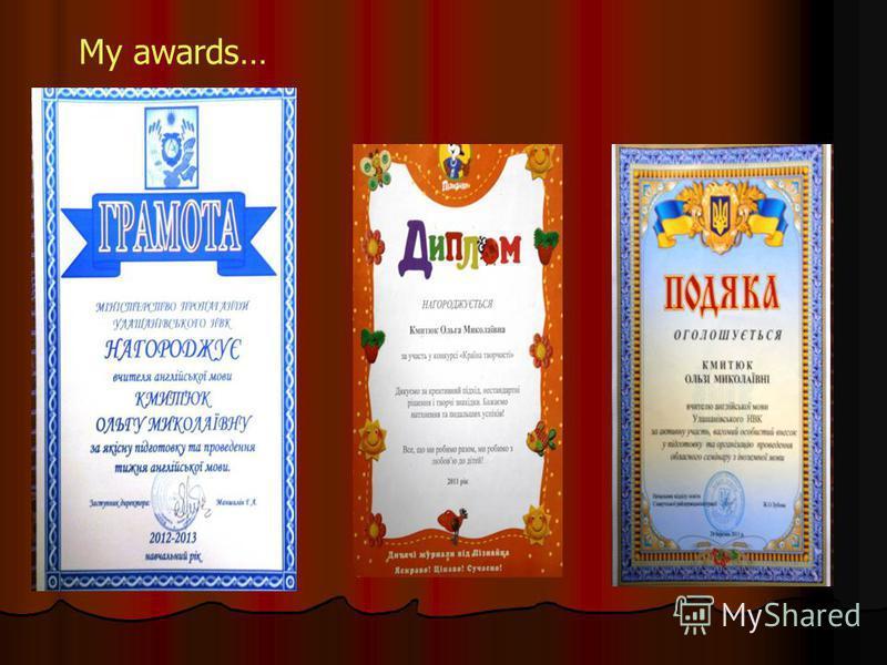 My awards…