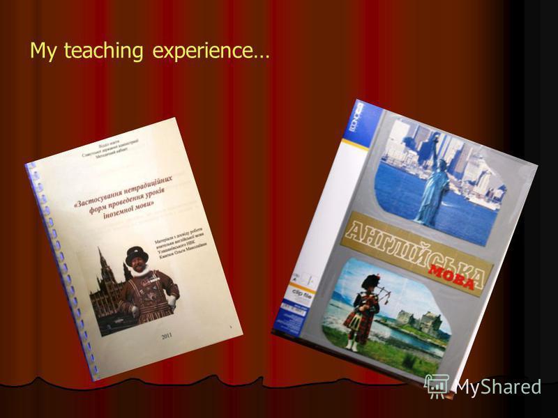 My teaching experience…