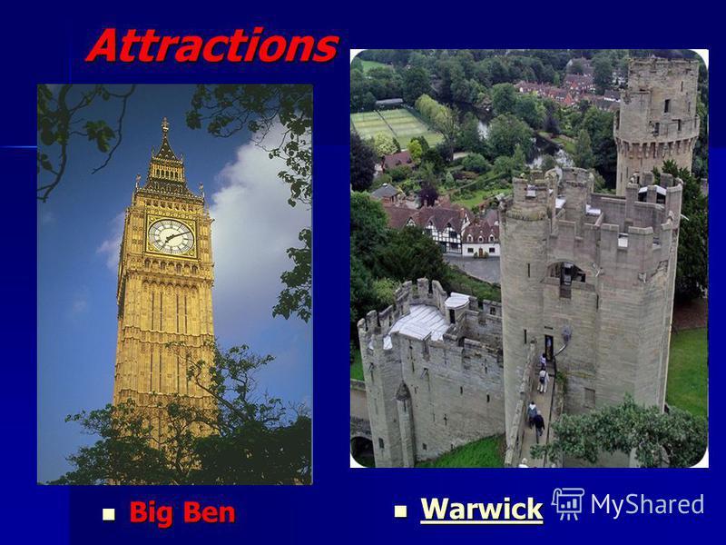 Attractions Big Ben Big Ben Warwick Warwick Warwick