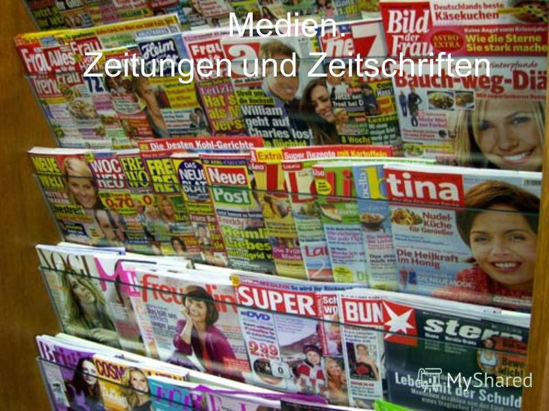 Medien. Zeitungen und Zeitschriften