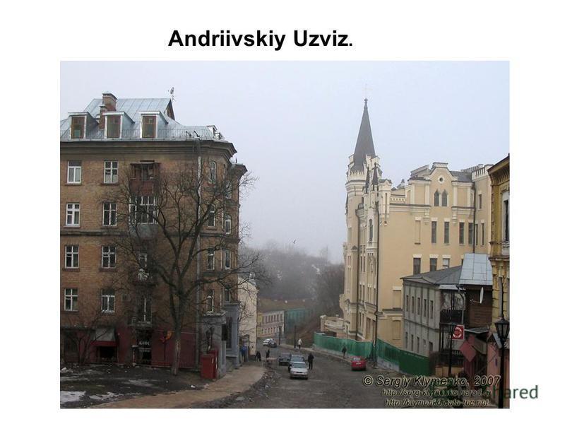 Andriivskiy Uzviz.