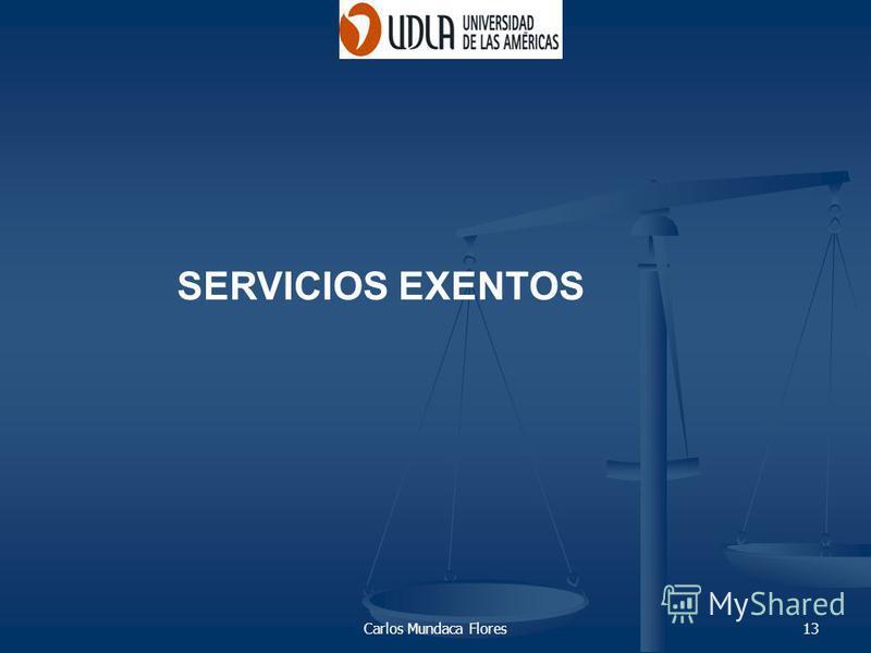 Carlos Mundaca Flores13 SERVICIOS EXENTOS