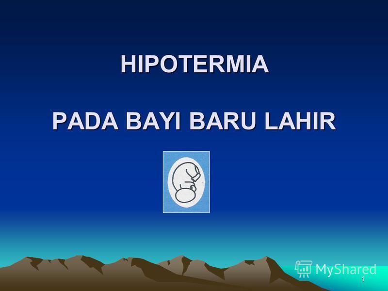 1 HIPOTERMIA PADA BAYI BARU LAHIR