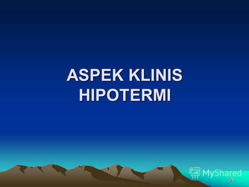 20 ASPEK KLINIS HIPOTERMI