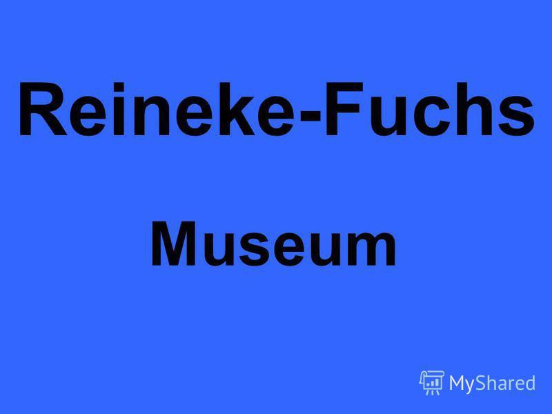 Reineke-Fuchs Museum